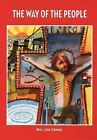 The Way of the People by Brother Leo Canny (Paperback, 2012)