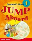 Jump Aboard 1: Student's Book by Paul Davies (Paperback, 2004)