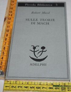 MUSIL-Robert-SULLE-TEORIE-DI-MACH-PB-Adelphi-libri-usati