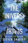 The Universe of Things von Steven Shaviro (2014, Taschenbuch)