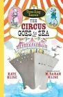 The Circus Goes to Sea by Kate Klise (Hardback, 2014)