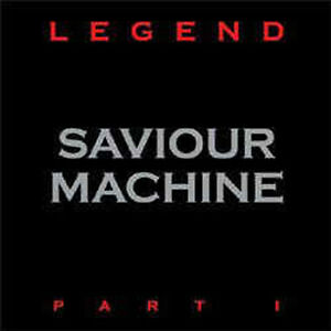 SAVIOUR-MACHINE-Legend-Part-I-Gatefold-Vinyl-2LP