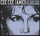 Low Down Where the Snakes Crawl [Digipak] * by Cee Cee James (CD, Feb-2010, Blue Skunk Records)
