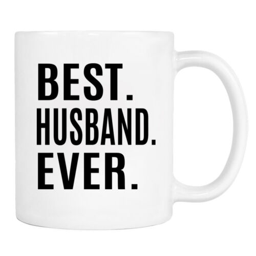 Gift For Husband Husband Mug Best Husband Ever 11 Oz Mug