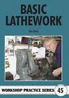 Basic Lathework by Stan Bray (Paperback, 2010)