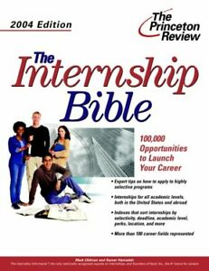 The-Internship-Bible-2004-Edition-Career-Guides