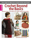 Crochet Beyond the Basics by Susan Lowman, Rita Weiss (Paperback, 2015)