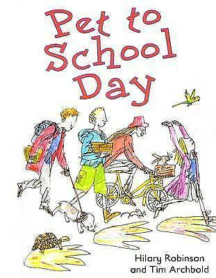 1 of 1 - Pet to School Day, Robinson, Hilary, New Book