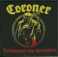CORONER-PUNISHMENT FOR DECADENCE- WOVEN PATCH-super rare