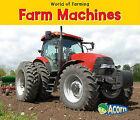 Farm Machines by Nancy Dickmann (Paperback / softback, 2010)