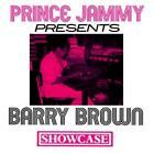 Showcase von Barry Prince Jammy & Brown (2013)