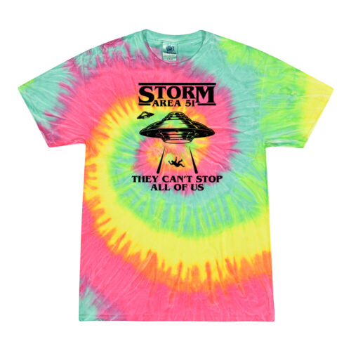 Storm Area 51 They Can/' Stop All of Us UFO Pop Culture Tie-Dye T-Shirt