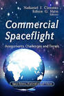Commercial Spaceflight: Assessments, Challenges & Trends by Nova Science Publishers Inc (Hardback, 2012)