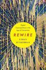 Rewire von Ethan Zuckerman (2013, Gebundene Ausgabe)