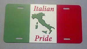 Italian Pride Italy Flag full size aluminum vanity novelty ...