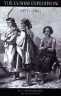 Lushai Expedition (N E India 1871-2): 2004 by R. G. Woodthorpe (Hardback, 2006)