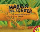 Mabela The Clever Av2 Fiction Readalong by Margaret Read MacDonald