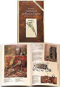 libro-Antique-RADIO-MILITARI-ESERCITO-ITALIANO-90-Anni-di-Trasmissioni-militaria