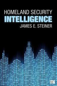homeland security intelligence by james e steiner 2014 paperback rh ebay com
