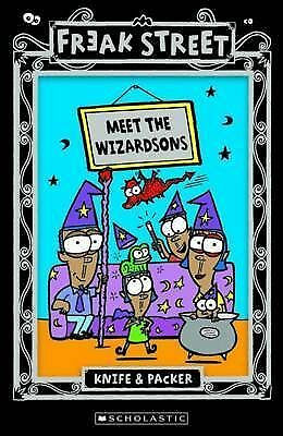 1 of 1 - Meet the Wizardsons by Knife & Packer, Freak Street Series,Scholastic, Paperback