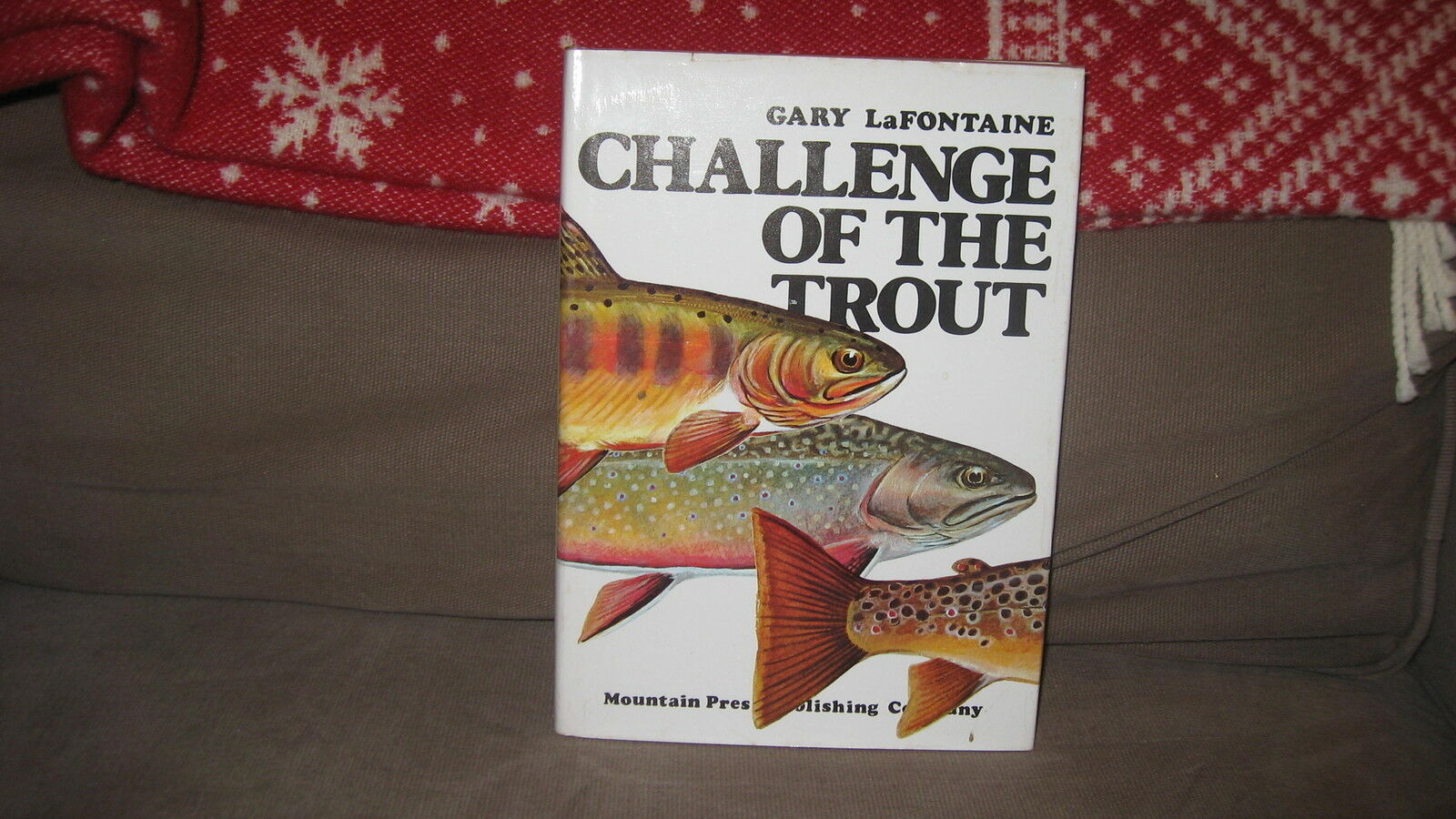 Gary LaFontaine Challenge of the Trout 1976 1st Edition Very Good
