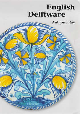 1 of 1 - English Delftware by Anthony Ray (Paperback, 2000)