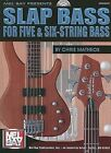Slap Bass for Five and Six-String Bass by Chris Matheos (Mixed media product, 2005)