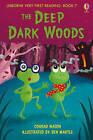 The Deep, Dark Woods by Conrad Mason (Hardback, 2011)