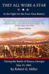 They All Wore a Star in the Fight for the Four-Gun Battery