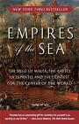 Empires of the Sea: The Siege of Malta, the Battle of Lepanto, and the Contest for the Center of the World by Roger Crowley (Paperback / softback, 2009)