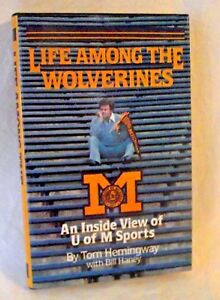 UM-Life-Among-Wolverines-Michigan-Sports-University-Tom-Hemingway-Inside-View-HB
