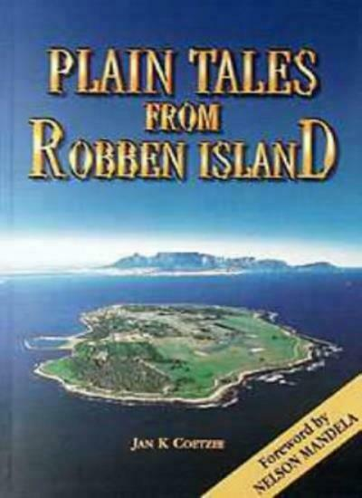 Plain Tales from Robben Island,Jan K. Coetzee