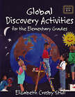 Global Discovery Activities: For the Elementary Grades by Elizabeth Crosby Stull (Paperback, 2004)
