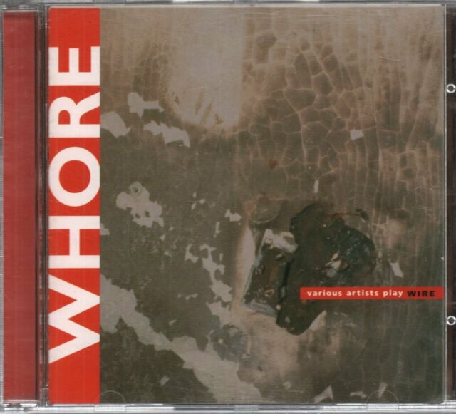 VARIOUS Whore - Various Artists Play Wire CD UK Wmo 1996 21 Track Compilation of