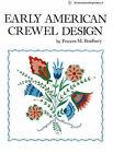 Early American Crewel Design by Frances M. Bradbury (Paperback, 1987)