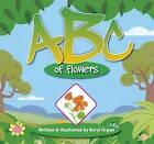 ABC of Flowers by Beryl E. Organ (Book, 2011)