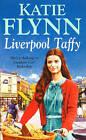 Liverpool Taffy: Family Saga by Katie Flynn (Paperback, 1994)