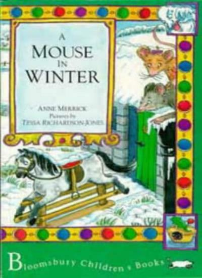 A Mouse in Winter (Mouse Tales),Anne Merrick, Tessa Richardson-Jones