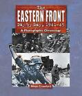 Eastern Front Day by Day, 1941--45 by Steve Crawford (Paperback, 2006)