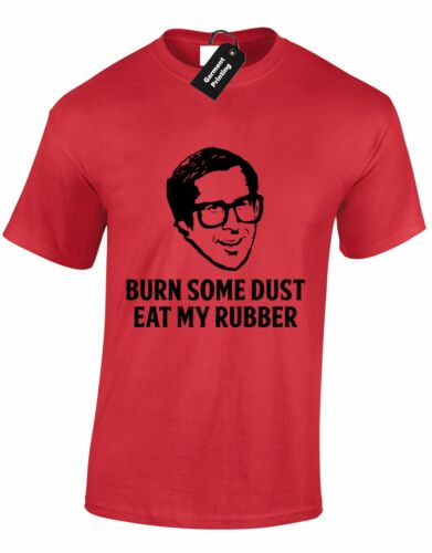 BURN SOME DUST EAT MY RUBBER MENS T SHIRT FUNNY LAMPOONS DESIGN JOKE COMEDY