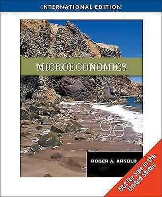 Microeconomics, International Edition, Roger A. Arnold, Used; Good Book