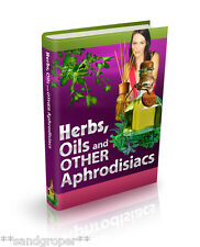 HERBS OILS & OTHER APHRODISIACS ENHANCE LOVE & SEX FOR MEN & WOMEN PDF eBOOK CD