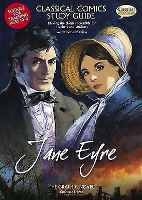 Classical Comics Study Guide: Jane Eyre- Making the Classics Accessible for Tea