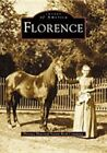 Florence by Florence Historical Society Book Committee (Paperback / softback, 2003)