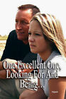 One Excellent One, Looking for and Being... by Hawk (Paperback / softback, 2008)