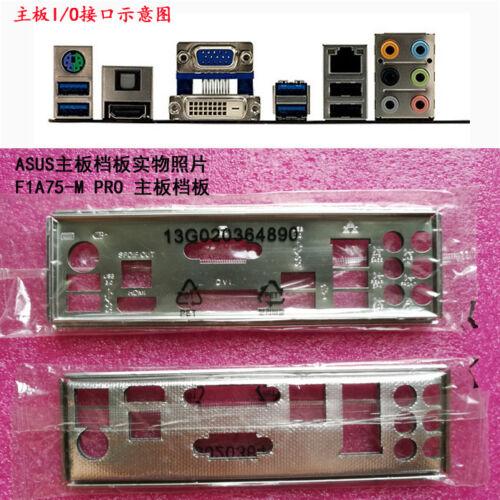 Original IO I//O Shield Back Plate BackPlate Blende Bracket for ASUS F1A75-M PRO
