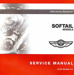 2003 HARLEY-DAVIDSON 100TH ANV SOFTAIL SERVICE MANUAL