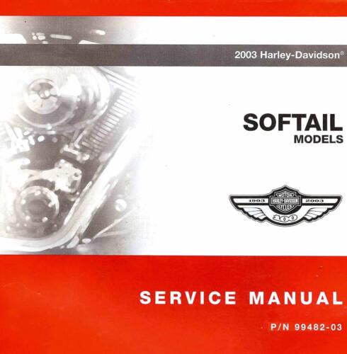 2003 HARLEY-DAVIDSON SOFTAIL 100TH ANV SERVICE MANUAL FAT BOY-SPRINGER-DEUCE