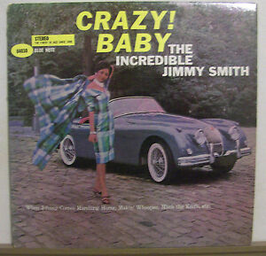 Jimmy-Smith-Crazy-Baby-Blue-Note-BST84030-NM-VG-Ear-RVG-DG