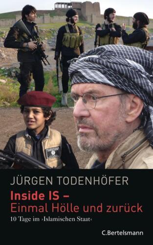 1 von 1 - Inside IS - 10 Tage im 'Islamischen Staat' von Jürgen Todenhöfer (2015,...